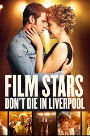 Film Stars Don't Die in Liverpool مشاهدة فيلم