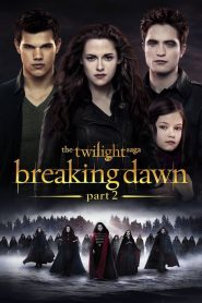 مترجم The Twilight Saga: Breaking Dawn – Part 2 مشاهدة فيلم
