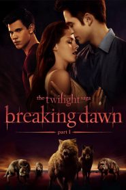مترجم The Twilight Saga: Breaking Dawn – Part مشاهدة فيلم