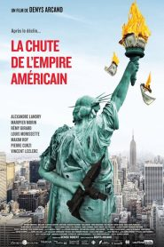 The Fall of the American Empire مشاهدة فيلم