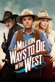 مترجم A Million Ways to Die in the West مشاهدة فيلم