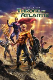 مترجم Justice League: Throne of Atlantis مشاهدة فيلم