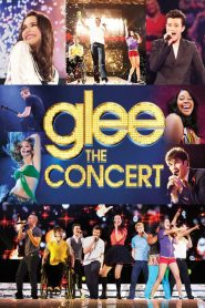 Glee: The Concert Movie مشاهدة فيلم