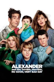 مترجم Alexander and the Terrible, Horrible, No Good, Very Bad Day مشاهدة فيلم