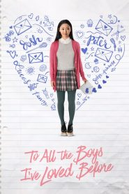 To All the Boys I've Loved Before مشاهدة فيلم