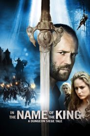 مترجم In the Name of the King: A Dungeon Siege Tale مشاهدة فيلم
