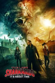 مشاهدة فيلم The Last Sharknado: It's About Time مترجم