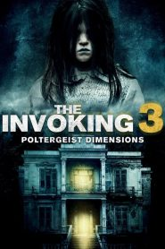 مشاهدة فيلم The Invoking: Paranormal Dimensions مترجم