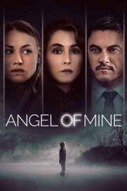 فيلم Angel of Mine 2019 مترجم
