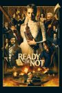 فيلم Ready or Not 2019 مترجم