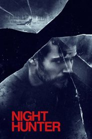 فيلم Night Hunter 2018