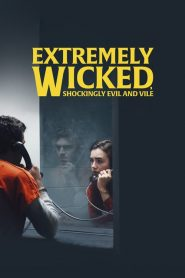 فيلم Extremely Wicked Shockingly Evil and Vile مترجم