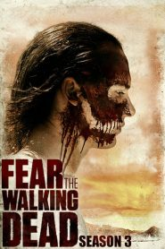 Fear The Walking Dead Season 3 مترجم