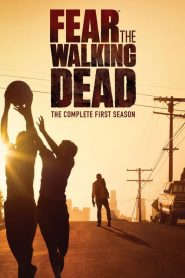 Fear The Walking Dead Season 1 مترجم